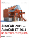 AutoCAD 2011 and AutoCAD LT 2011 (eBook): No Experience Required